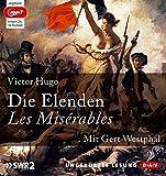 Die Elenden / Les Misérables (Ungekürzte Lesung): 6 mp3-CDs - Victor Hugo