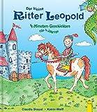 Der kleine Ritter Leopold: 4-Minuten-Geschichten für 4-Jährige
