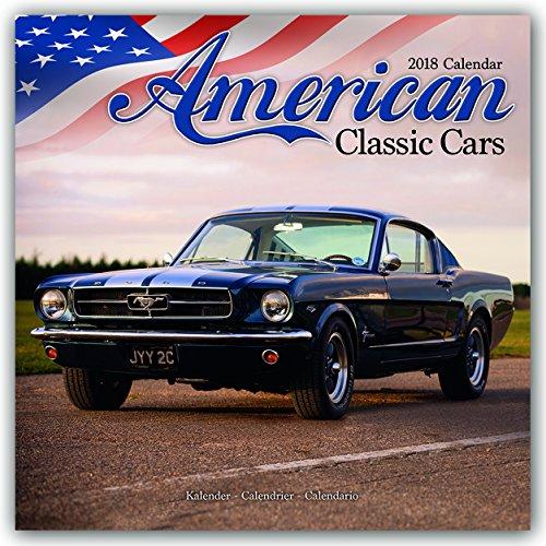American Classic Cars - Klassische amerikanische Autos 2018: Original Avonside-Kalender [Mehrsprachig] [Kalender] (Wall-Kalender)
