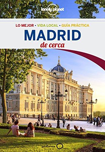 Madrid De cerca 4 (Lonely Planet-Guías de ciudad)