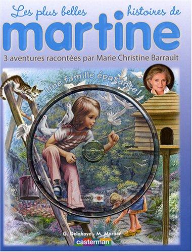Les plus belles histoires de Martine, Tome 6 : Une famille épatante ! (1CD audio)