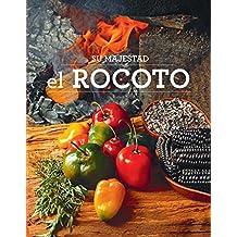 Su majestad el rocoto (Spanish Edition)