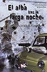 El alba tras la larga noche: Una nueva investigación de Moreno y Sierra par Ricardo Muñoz Fajardo