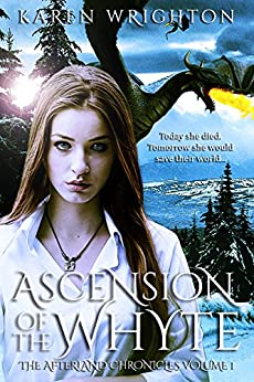 Ascension of the Whyte (The Afterland Chronicles Book 1) by [Wrighton, Karen]