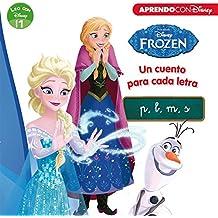 Frozen. Un cuento para cada letra: p, m, l, s (Leo con Disney Nivel 1)