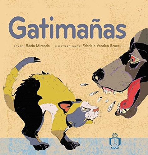 Gatimanas (Reloj De Cuentos) por Rocio Miranda
