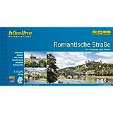 Bikeline Radtourenbuch: Romantische Straße: Von Würzburg nach Füssen. 1:75.000, GPS-Tracks Download (Bikeline Radtourenbücher)