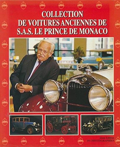 COLLECTION DE VOITURES ANCIENNES DE S.A.S. LE PRINCE DE MONACO