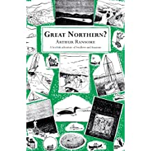 Great Northern? (Swallows And Amazons, Band 12)