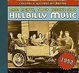 Dim Lights,Thick Smoke and Hillbilly Music