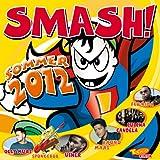 Smash! Sommer 2012 - Culcha Candela, SpongeBob, Oceana, DJ Antoine, Usher, und viele mehr