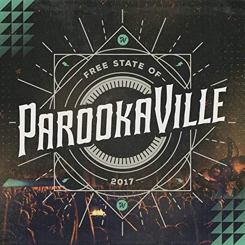 Parookaville 2017 [Explicit]