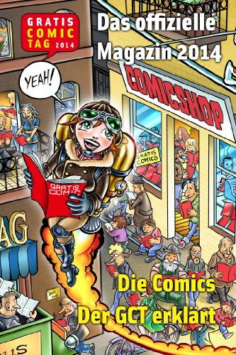 Gratis Comic Tag Magazin 2014 (German Edition) eBook: Gratis Comic ...