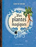 mes plantes magiques