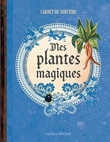 Mes plantes magiques par Erika Laïs