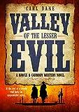 Valley of the Lesser Evil (A Hawke & Carmody Western Novel Book 1) (English Edition)