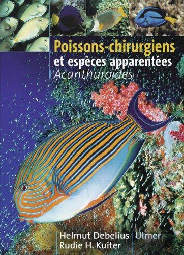 Poissons-chirurgiens et espèces apparentées : Acanthuroïdes