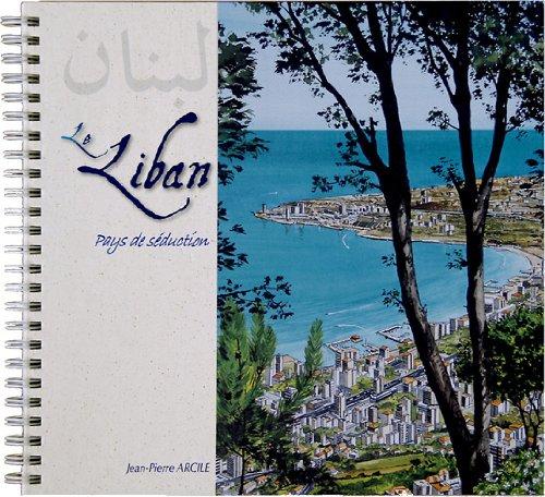 Liban (Le), Pays de séduction