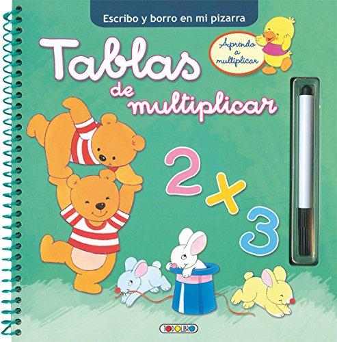 Tablas de multiplicar (Escrivo y borro con mi pizarra) por Todolibro