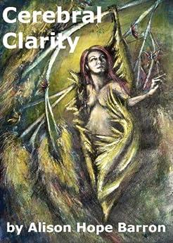 Cerebral Clarity (English Edition) de [Barron, Alison]