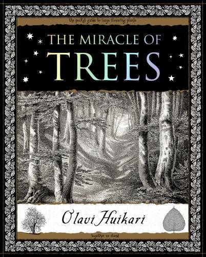 The Miracle of Trees (Wooden Books Gift Books)