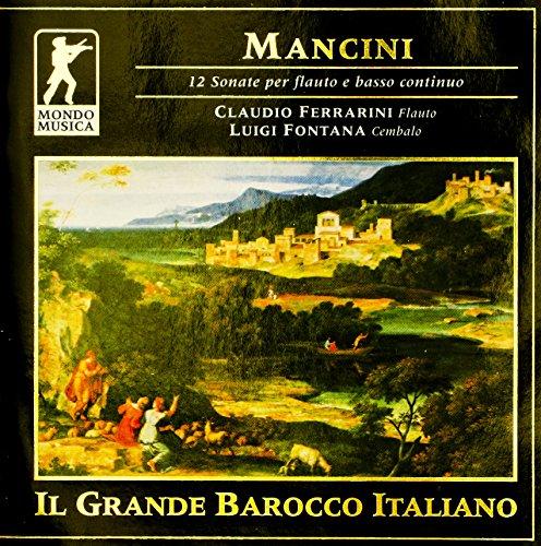 Mancini: 12 Sonate per flauto e basso continuo (Francesco Mancini)