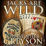 Jacks Are Wild: Detective Jack Stratton Mystery Thriller Series, Book 3