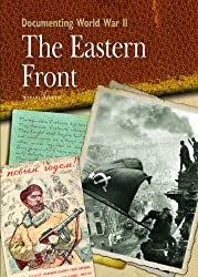 The Eastern Front (Documenting World War II) by Dr Simon Adams (2008-09-06)