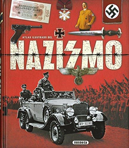 Atlas ilustrado del Nazismo por Susaeta Ediciones S A