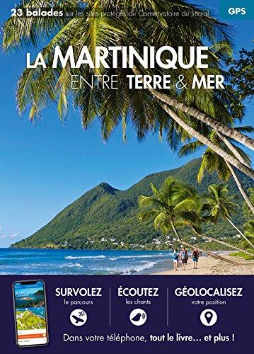 Martinique entre terre et mer