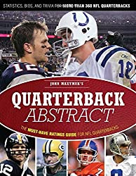 Quarterback Abstract: The Complete Guide to NFL Quarterbacks by John Maxymuk (2009-09-01)