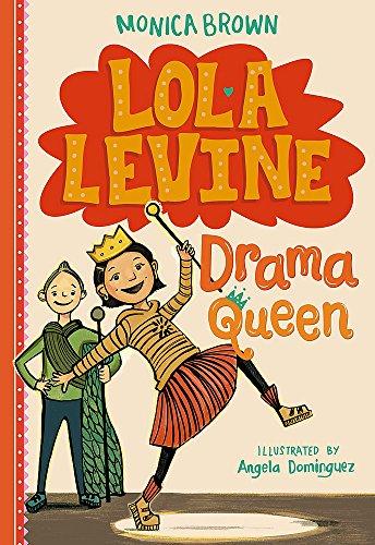 Lola Levine: Drama Queen por Monica Brown