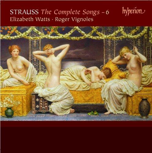 Richard Strauss: Sämtliche Lieder, Vol.6 - Elizabeth Watts Watt Audio