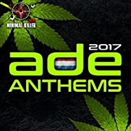 Ade Anthems 2017 [Explicit]