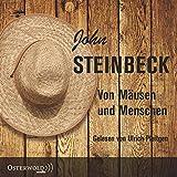 Von Mäusen und Menschen: 3 CDs - John Steinbeck