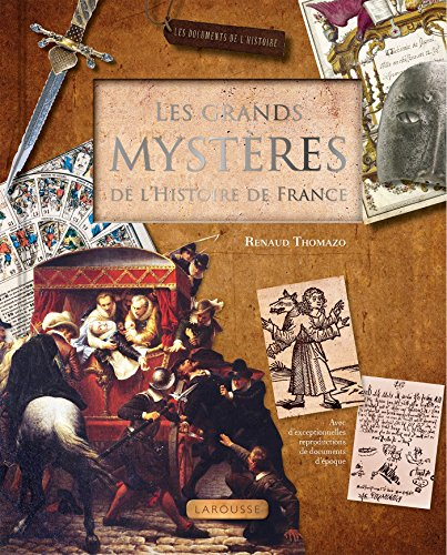 Les grands mystères de l'Histoire de France