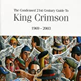 Condensed 21st Century Guide to King Crimson (1996 - 2003)