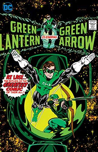Green Lantern/Green Arrow by Denny O' Neil & Mike Grell Vol  1
