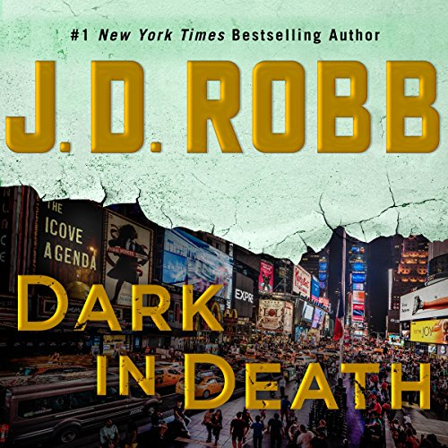 Dark in Death: In Death, Book 46 46 Audio