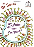 Oh, the Thinks You Can Think! (I Can Read It All by Myself Beginner Books (Library))