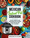 Best Mexican Cookbooks - Mexican Instant Pot Cookbook: Fajitas, Burritos and Other Review
