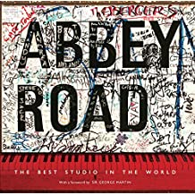 Abbey Road: The Best Studio in the World