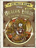 Dragon lords e altre storie. Le più belle storie special edition - Disney Libri - amazon.it