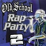 Best Old School Raps - Old School Rap Party 2 Review