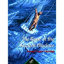 The Rime of the Ancient Mariner (New illustrated edition with 38 original drawings by Gustave Doré, restored, enhanced and coloured in a brilliant deep blue tint): Blue Edition
