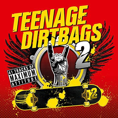 Teenage Dirtbags 2 [Explicit]