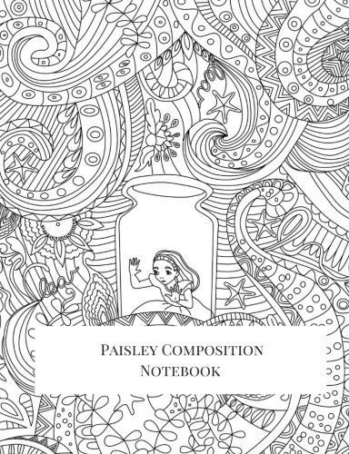 Paisley Composition Notebook: Big Composition Book, Journal, Cute Notebooks, Cool Notebooks, School Books (7.44 x 9.69) Large, Composition Notebook College Ruled Paper, 100 Sheets (Alphabet Paisley)