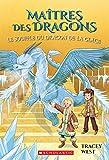 Ma?tres Des Dragons: N? 9 - Le Souffle Du Dragon de la Glace