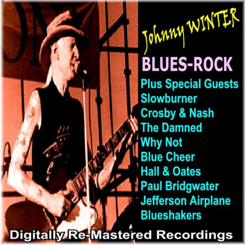 Johnny Winter Plus Special Guests - Blues-Rock