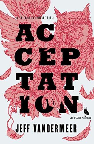 La trilogie du rempart sud, Tome 3 : Acceptation